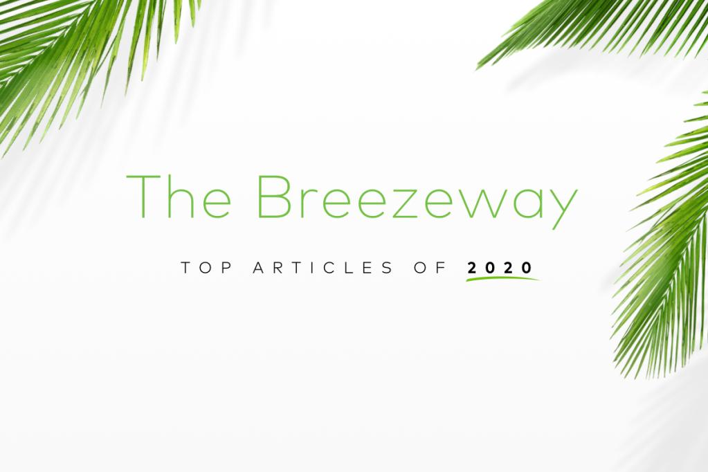 Top Breezeway articles: Most popular reads of 2020