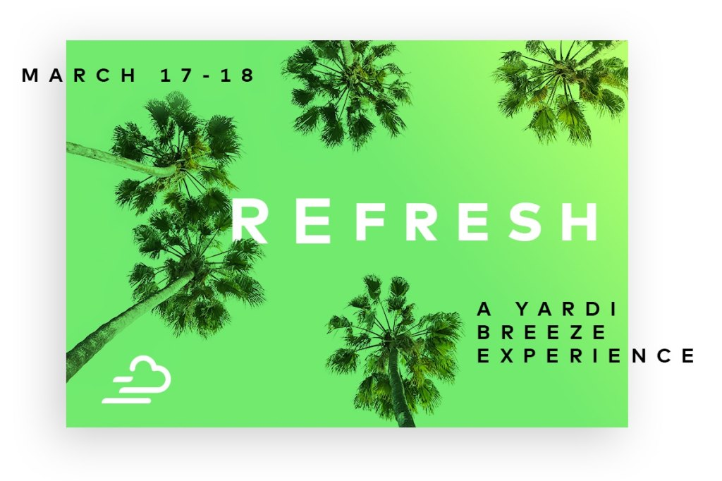 REfresh: A Yardi Breeze Experience