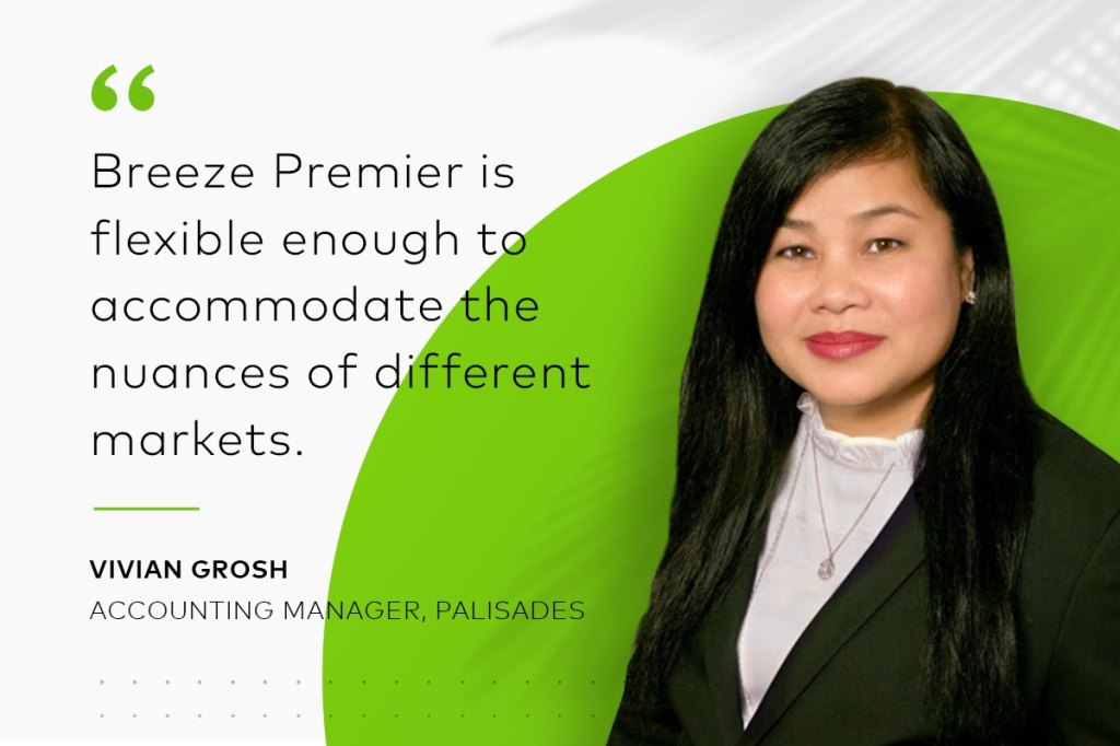 "Accounting manager Vivian Grosh quote: ""Breeze Premier is flexible enough to accommodate the nuances of different markets."""